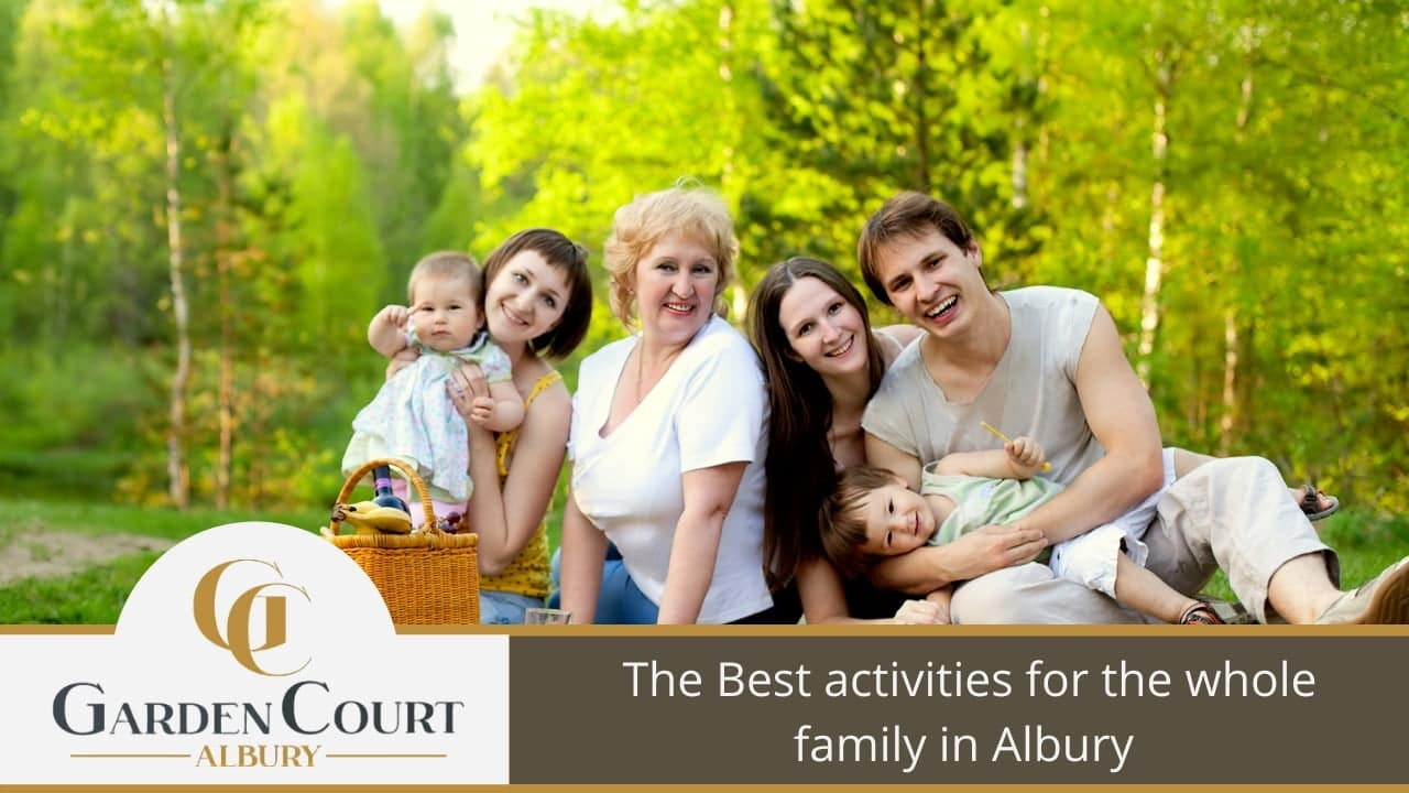 The Best activities for the whole family in Albury