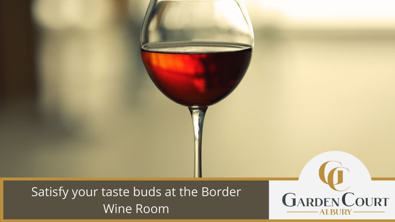 Satisfy your taste buds at the Border Wine Room