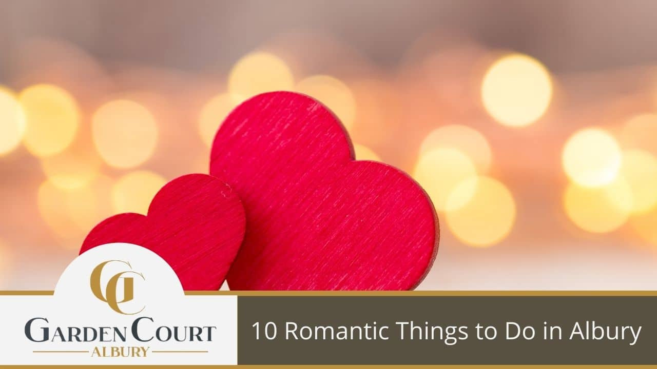 10 Romantic Things to Do in Albury