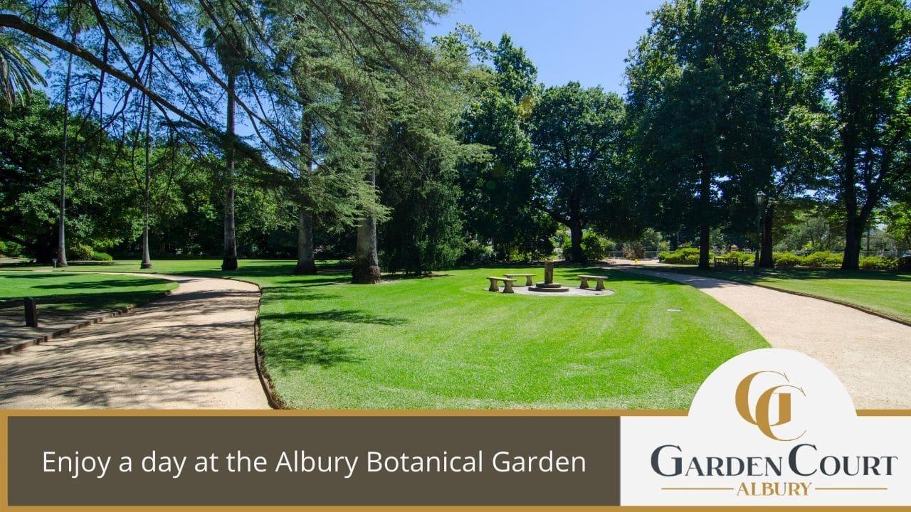 Enjoy a day at the Albury Botanical Garden